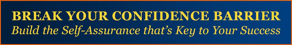 break-confidence-barrier-banner